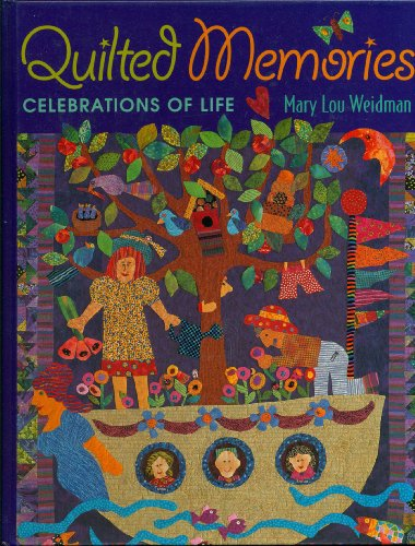 9780965312417: Quilted Memories: Celebrations of Life