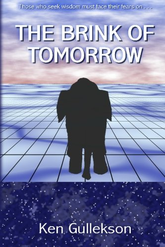 The Brink of Tomorrow: Ken Gullekson