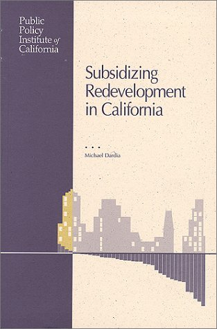 9780965318488: Subsidizing Redevelopment in California