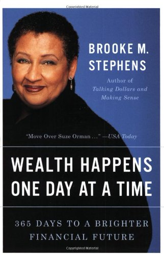 9780965323222: Wealth Happens One Day at a Time: 365 Days to a Brighter Financial Future