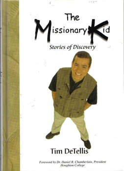 9780965323444: The Missionary Kid (Stories of Discovery)
