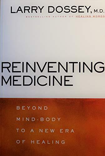 9780965326650: Reinventing Medicine