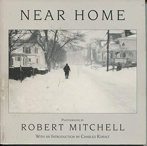 Near home: Photographs: Mitchell, Robert