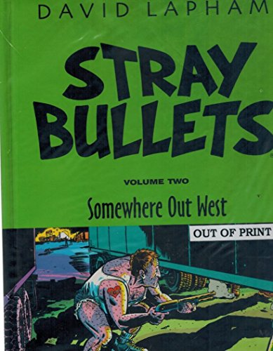 Stray Bullets Volume 2 HC Somewhere Out West (Stray Bullets (Graphic Novels))