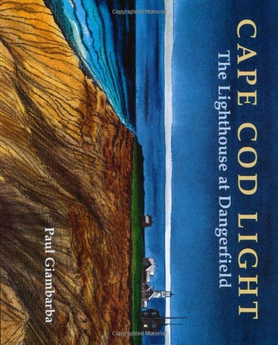 Cape Cod Light : The Lighthouse at: Giambarba, Paul