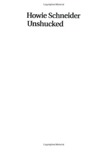 9780965328395: Howie Schneider Unshucked: A Cartoon Collection About the Cape the Country & Life Itself