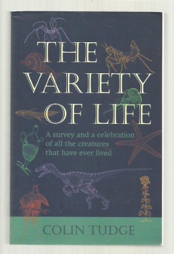 9780965328593: The Variety of Life: A Survey and a Celebration of All the Creatures That Have Ever Lived
