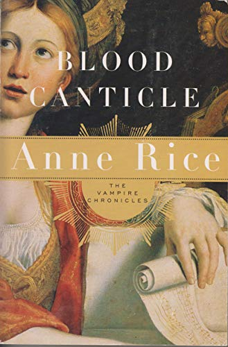 Blood Canticle: Anne Rice