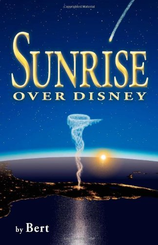 9780965331630: Sunrise Over Disney