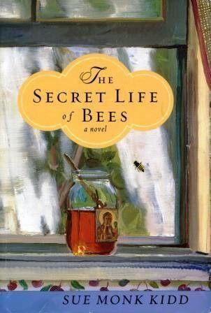 The Secret Life Of Bees - Novel: Kidd, Sue Monk