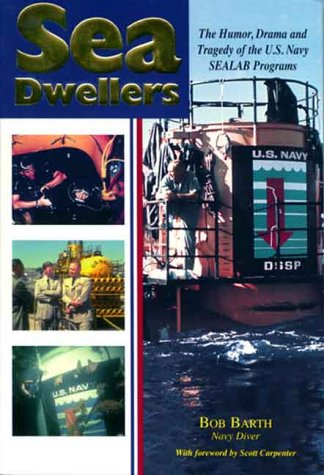 Sea Dwellers: The Humor, Drama, and Tragedy: Bob Barth