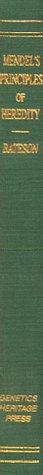 9780965336208: Mendel's Principles of Heredity