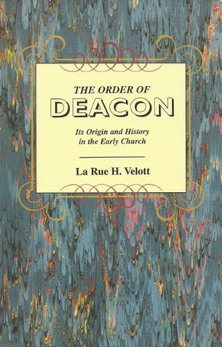 9780965337304: The order of deacon: Its origin and history in the early church