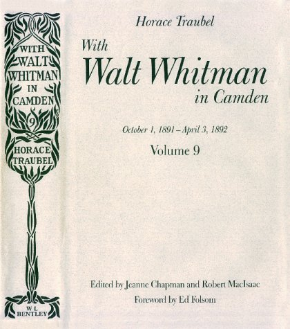With Walt Whitman in Camden, Volume 9: Chapman, Jeanne, MacIsaac, Robert