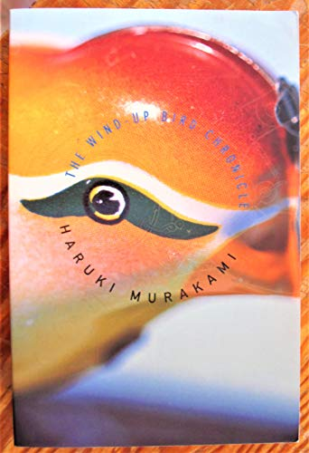 The Wind-Up Bird Chronicle: Haruki Murakami
