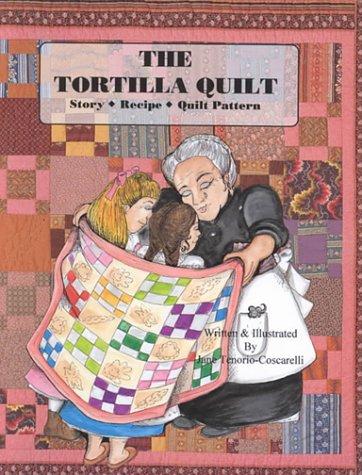 9780965342209: The Tortilla Quilt Story