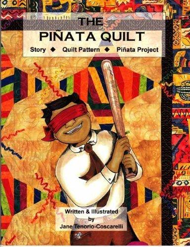9780965342261: The Pinata Quilt: English-Spanish