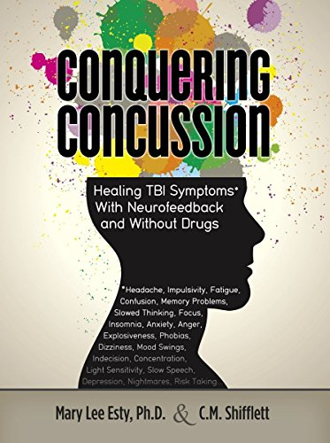 9780965342506: Conquering Concussion: Healing TBI Symptoms with Neurofeedback and Without Drugs