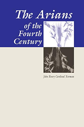 9780965351720: The Arians of the Fourth Century: