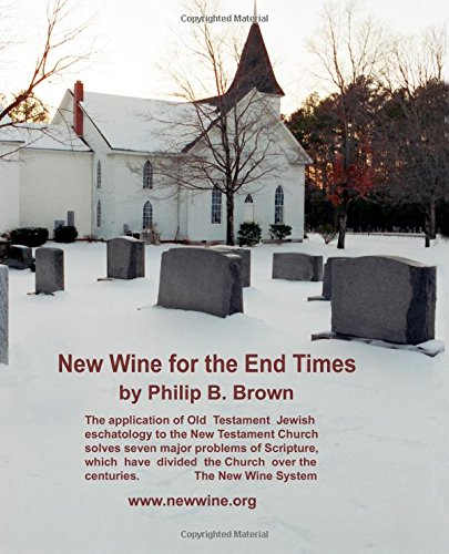 9780965353816: New Wine for the End Times