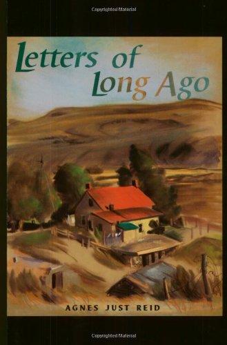 Letters of Long Ago: Agnes Just Reid