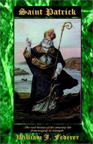 Saint Patrick (9780965355759) by Federer, William J.