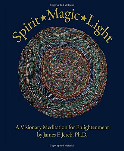 9780965355933: Spirit Magic Light: A Visionary Meditation for Enlightenment