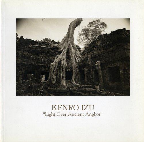 Light Over Ancient Angkor: Izu, Kenro