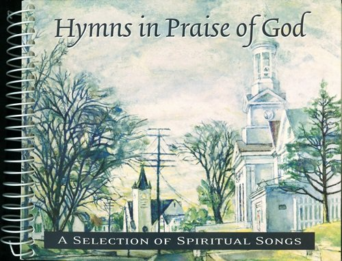 9780965360692: Hymns in Praise of God: A Selection of Spiritual Songs