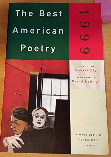 The Best American Poetry, 1999: Bly, Robert (editor)