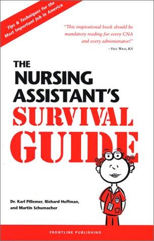 9780965362924: The Nursing Assistant's Survival Guide