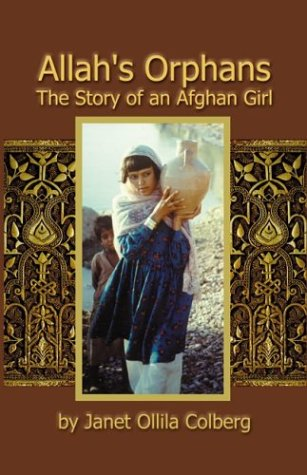 9780965364744: Allah's Orphans: The Story of an Afghan Girl