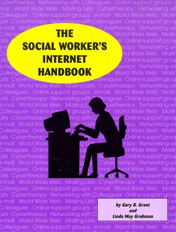 9780965365352: The Social Worker's Internet Handbook
