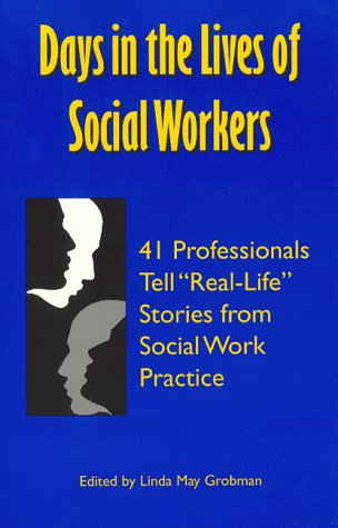 9780965365383: Days in the Lives of Social Workers: 41 Professionals Tell