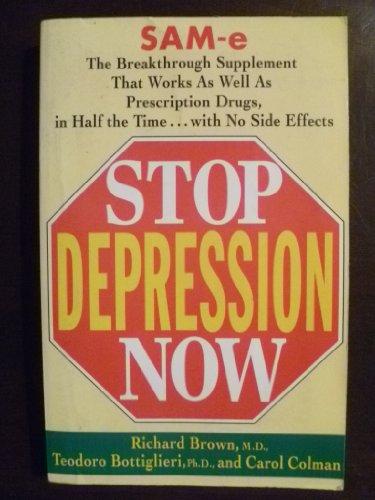 9780965366762: Stop Depression Now