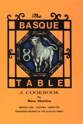 9780965369909: The Basque Table: A Cookbook