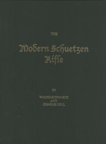9780965370202: The Modern Schuetzen Rifle