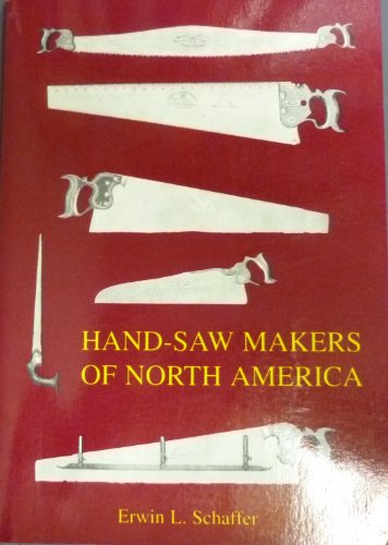 9780965371902: Hand-saw makers of North America