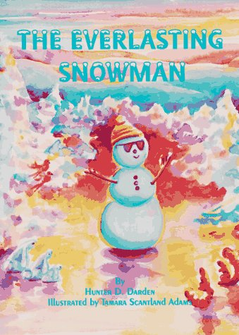 9780965372909: The Everlasting Snowman