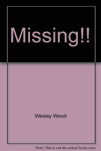 Missing!!: Wood, Wesley