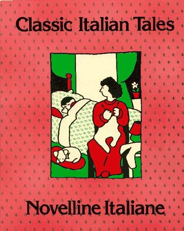 9780965378338: Classic Italian Tales Novelline Italians