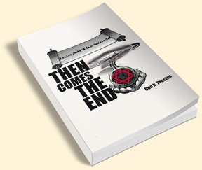 9780965380409: Into All The World Then Comes The End.