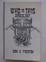 9780965380416: Who Is This Babylon?