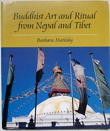 Buddhist Art and Ritual from Nepal and: Matilsky, Barbara C.