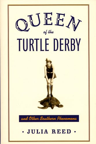 9780965383301: Queen of the Turtle Derby and Other Southern Phenomena