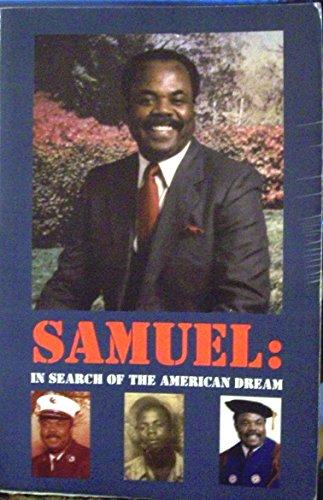 Samuel : In Search of the American Dream: Murray, Samuel M.; Murray, Hwesu S. (editor); Murray, ...