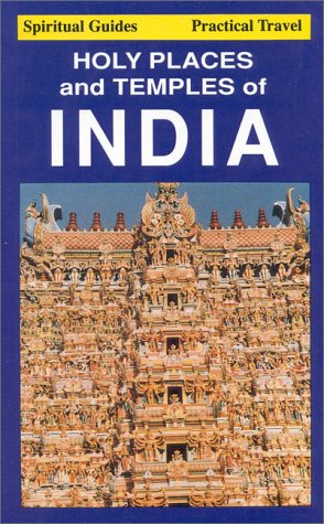Holy Places & Temples of India: Howley, John