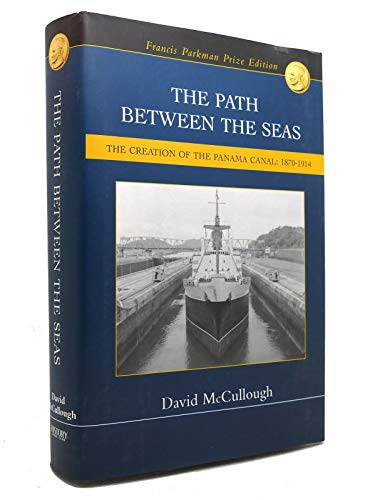 9780965385909: The path between the seas: The creation of the Panama Canal, 1870-1914 by McC...