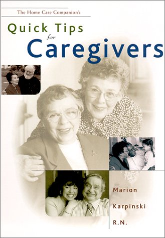 9780965387392: Quick Tips for Caregivers