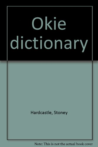 9780965387415: Okie dictionary